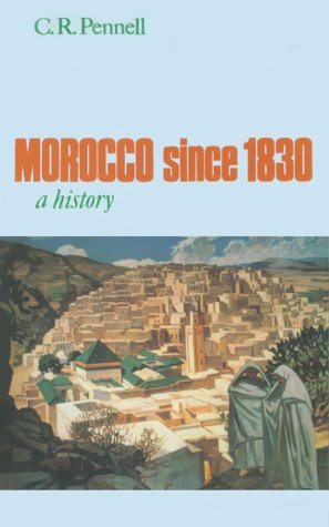 Morocco Since 1830 A History  1999 edition cover