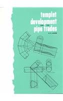 Templet Development for the Pipe Trades   1963 9780827300774 Front Cover