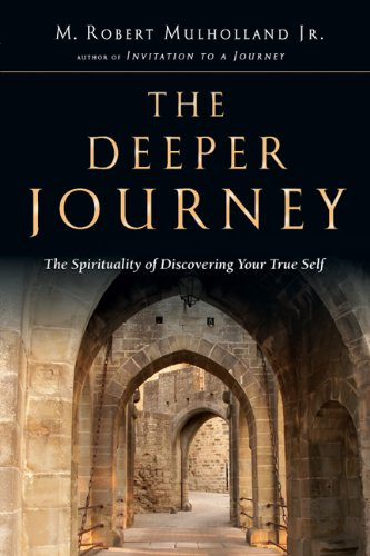 Deeper Journey The Spirituality of Discovering Your True Self  2005 edition cover