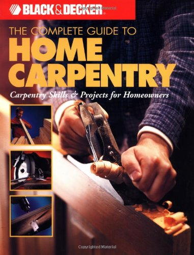 Complete Guide to Home Carpentry   2000 edition cover