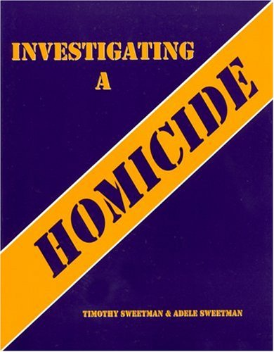 Investigating a Homicide   2001 (Workbook) 9780942728774 Front Cover