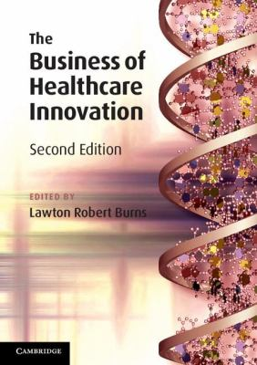 Business of Healthcare Innovation  2nd 2012 edition cover