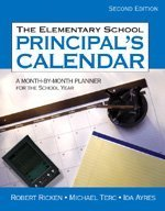 Elementary School Principal's Calendar A Month-by-Month Planner for the School Year 2nd 2006 (Revised) edition cover