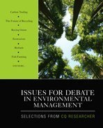 Issues for Debate in Environmental Management Selections from CQ Researcher  2010 edition cover
