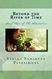 Beyond the River of Time Book Four of the Plantation N/A 9781493692774 Front Cover