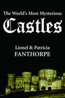 World's Most Mysterious Castles   2005 9781550025774 Front Cover