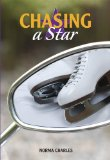 Chasing a Star   2009 9781553800774 Front Cover