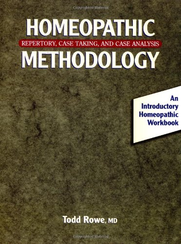 Homeopathic Methodology Repertory, Case Taking, and Case Analysis  1999 (Workbook) 9781556432774 Front Cover