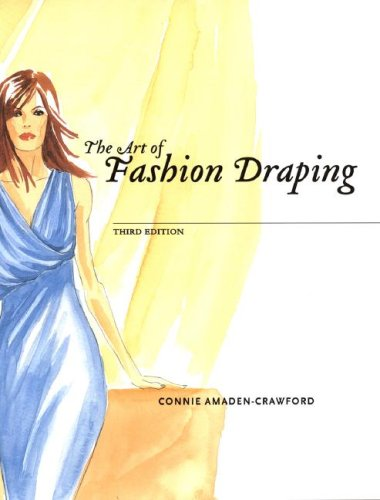 Art of Fashion Draping 3rd Edition  3rd 2005 (Revised) edition cover