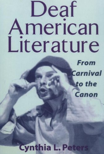 Deaf American Literature From Carnival to the Canon  2014 edition cover