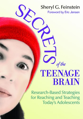 Secrets of the Teenage Brain Research-Based Strategies for Reaching and Teaching Today's Adolescents  2013 edition cover