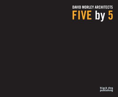 Five By 5 David Morley Architects  2012 9781907317774 Front Cover