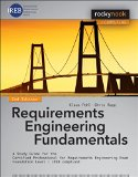Requirements Engineering Fundamentals: A Study Guide for the Certified Professional for Requirements Engineering Exam - Foundation Level - Ireb Compliant  2015 edition cover