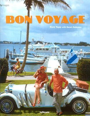Bon Voyage! An Oblique Glance at the World of Tourism  2002 9783823855774 Front Cover
