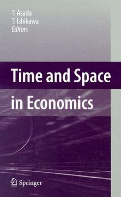 Time and Space in Economics   2007 edition cover