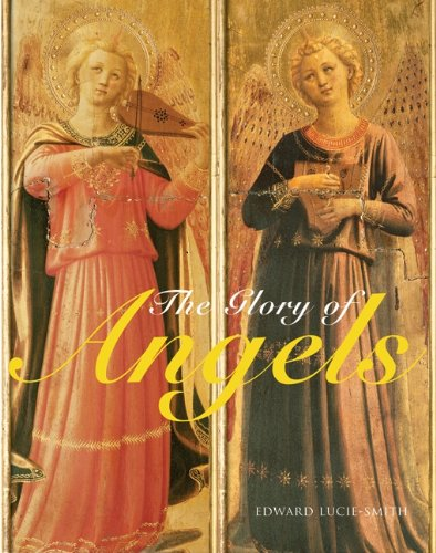 Glory of Angels   2009 9780061787775 Front Cover