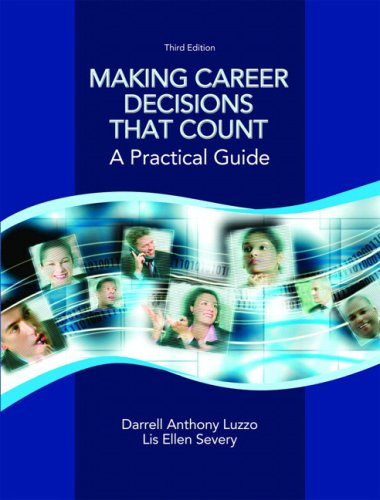 Making Career Decisions That Count A Practical Guide 3rd 2009 edition cover