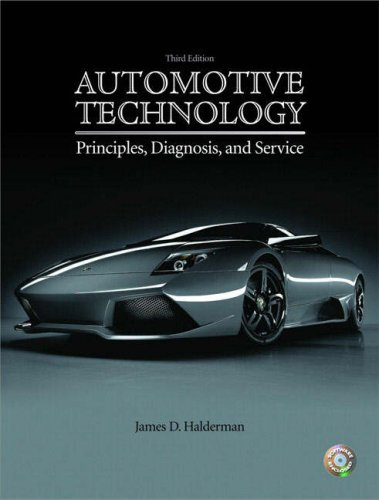 Automotive Technology Principles, Diagnosis, and Service 3rd 2009 9780131754775 Front Cover
