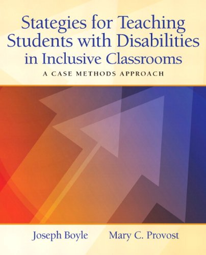 Strategies for Teaching Students with Disabilities in Inclusive Classrooms A Case Method Approach  2012 edition cover