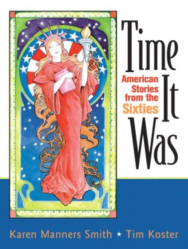 Time It Was American Stories from the Sixties  2008 9780131840775 Front Cover