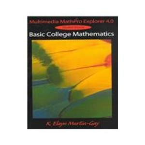 Multimedia Mathpro Explorer 4.0: Basic College Mathematics : Student Version 1st 2000 9780137525775 Front Cover