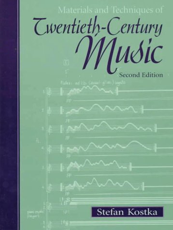 Materials and Techniques of Twentieth-Century Music  2nd 1999 edition cover