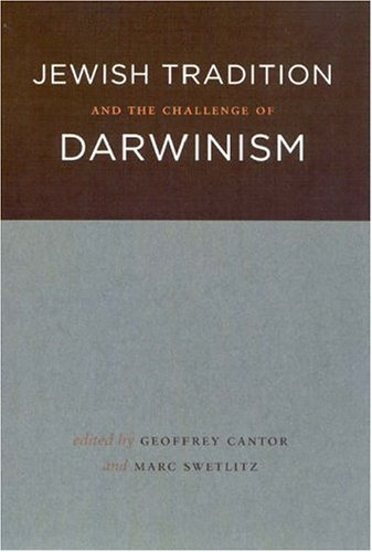 Jewish Tradition and the Challenge of Darwinism   2006 9780226092775 Front Cover
