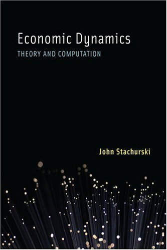 Economic Dynamics Theory and Computation  2009 edition cover