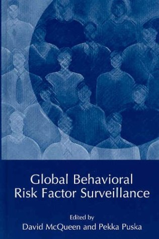 Global Behavioral Risk Factor Surveillance   2003 9780306477775 Front Cover