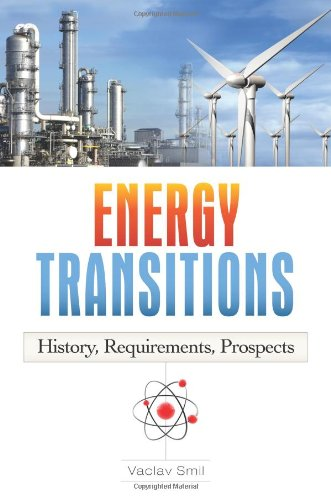 Energy Transitions History, Requirements, Prospects  2010 edition cover