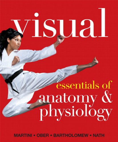 Visual Essentials of Anatomy and Physiology   2013 (Revised) edition cover