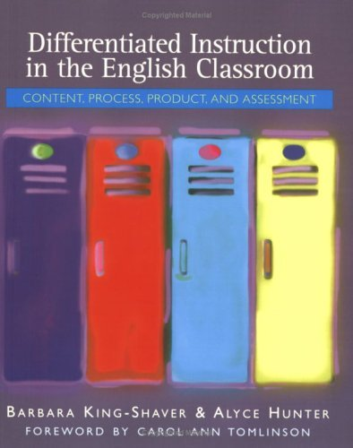 Differentiated Instruction in the English Classroom Content, Process, Product, and Assessment  2003 edition cover