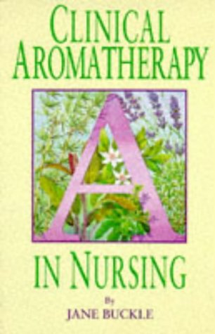 Clinical Aromatherapy in Nursing   1997 9780340631775 Front Cover