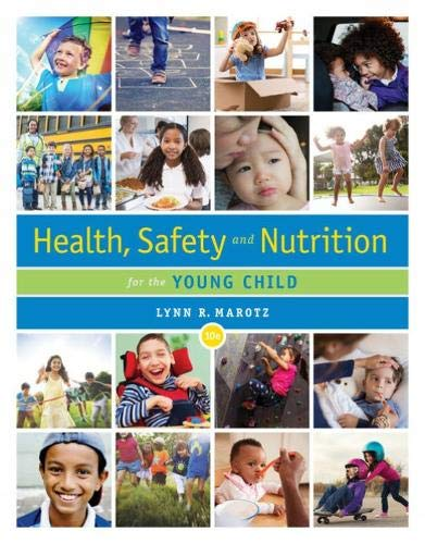Health, Safety, and Nutrition for the Young Child  10th 2020 (Revised) 9780357040775 Front Cover