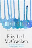 Thunderstruck and Other Stories   2014 9780385335775 Front Cover