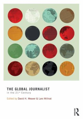 Global Journalist in the 21st Century   2012 edition cover
