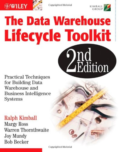 Data Warehouse Lifecycle Toolkit  2nd 2008 edition cover
