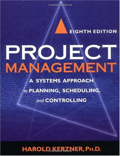 Project Management A Systems Approach to Planning, Scheduling, and Controlling 8th 2003 (Revised) edition cover
