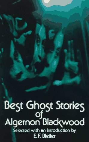 Best Ghost Stories of Algernon Blackwood   1973 edition cover
