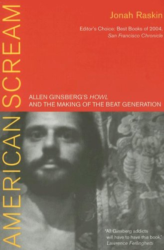 American Scream Allen Ginsberg's Howl and the Making of the Beat Generation  2005 edition cover