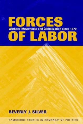 Forces of Labor Workers' Movements and Globalization since 1870  2003 edition cover