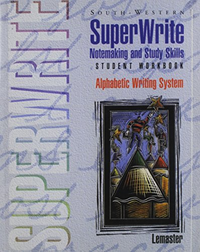 SuperWrite Notemaking and Study Skills 2nd 1996 (Workbook) 9780538632775 Front Cover