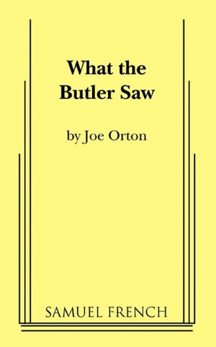 What the Butler Saw   1997 9780573617775 Front Cover