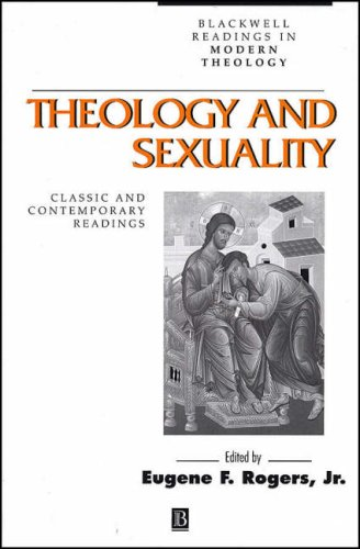 Theology and Sexuality Classic and Contemporary Readings  2002 edition cover