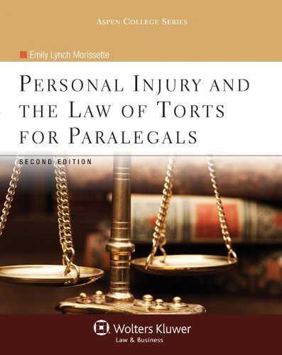 Personal Injury and the Law of Torts for Paralegals  2nd 2012 (Revised) edition cover