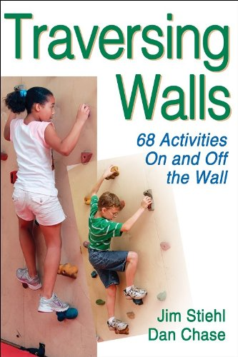 Traversing Walls 68 Activities on and off the Wall  2007 edition cover