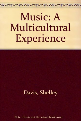 Music : A Multicultural Experience 3rd 2000 9780757505775 Front Cover