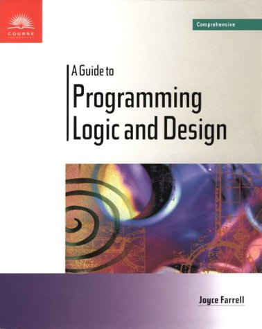 Guide to Programming Logic and Design - Comprehensive   1999 edition cover