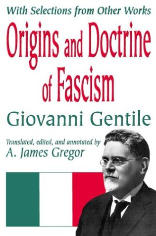 Origins and Doctrine of Fascism With Selections from Other Works  2003 edition cover
