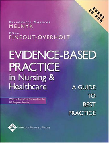Evidence-Based Practice in Nursing and Healthcare A Guide to Best Practice  2005 edition cover